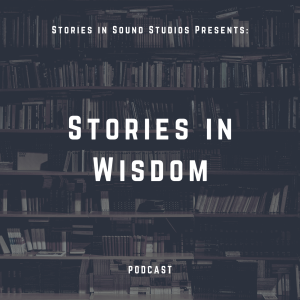Stories in Wisdom Podcast CONCEPT ART